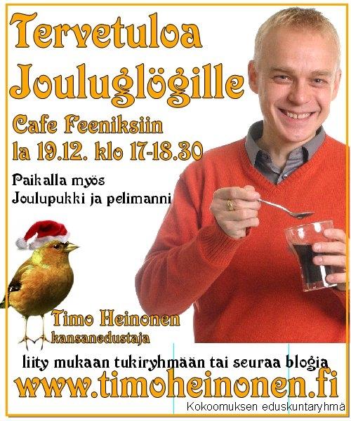 Tulevia Glögi-hetkiä kalentereihinne, jos haluatte poiketa. Eli ensi lauantaina 12.12. kello 11-12 Hämeenlinnassa Reskalla ja sitten seuraavana lauantaina pikkujoulutilaisuus 19.12. klo 17-18.30 Riihimäellä Graniitilla Cafe Feeniksissä.