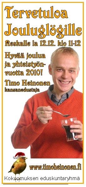 TÄNÄÄN! Tervetuloa Hämeenlinnan Reskalle glögille kello 11-12! Olen mukana Hämeenlinnan Kokoomuksen teltalla. Toivottavasti näemme.