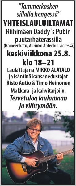 Hei, tämä tapahtuma siis tällä viikolla. Keskiviikkona Aution Riston ja Mikko Alatalon kanssa tempaisemme Riihimäelle. Tervetuloa laulamaan ja viihtymään!