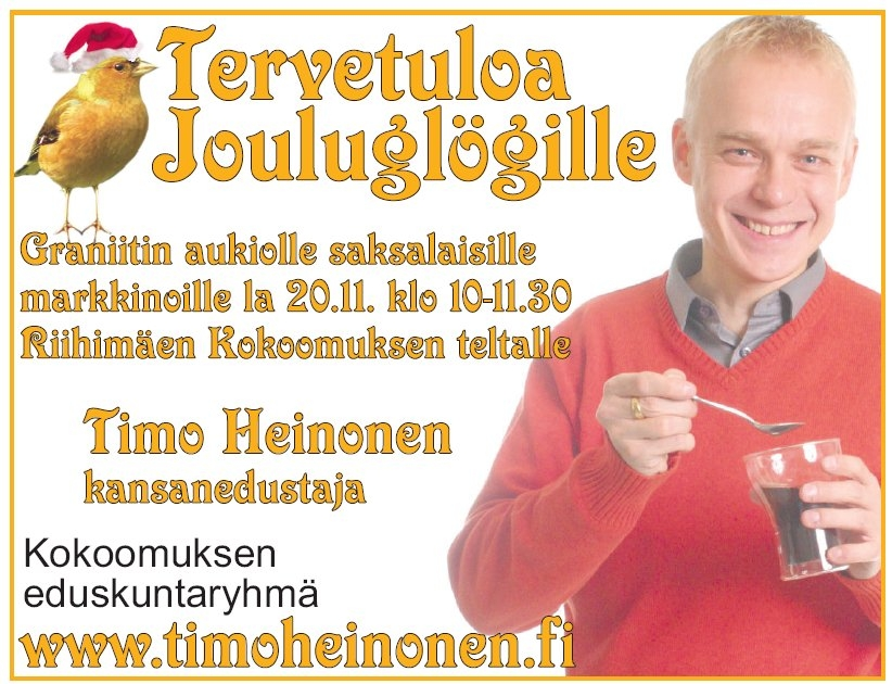 Huomenna Riihimäellä Kokoomus Kuuntelee! Tervetuloa mukaan Riihimäen Kokoomuksen järjestämille glögeille Graniitin aukiolle.