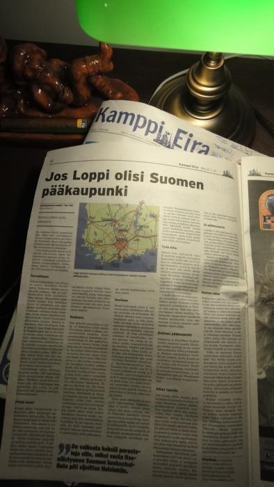"""Kamppi Eira kaupunginosalehti pysäytti tämän vuoden numerollaan 21 19.10.2011 täydellisesti minut. Lehdessä oli sivunkokoinen juttu  otsikoituna """"Jos Loppi olisi Suomen pääkaupunki""""."""