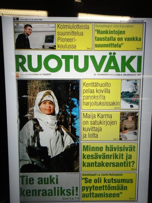 Ruotuväki-lehti juhlii 50-vuotista taivaltaan. Lehden juhlakirjaan vuoden 1995 jutuksi ja kanneksi oli päässyt minun juttuni naisten pääsemisesta armeijaan. Ja myös kansikuva siis