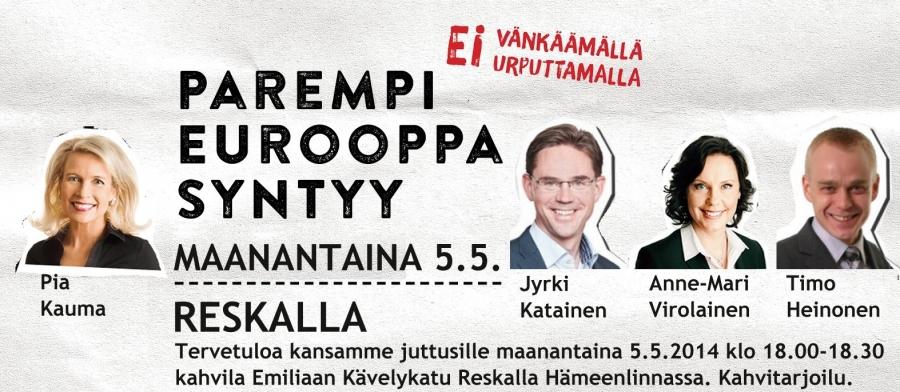 Eurovaalikiertueemme jatkuu... Eli tulevana maanantaina 5.5. klo 18.00-18.30 Hämeenlinnassa Jyrki Katainen, Pia Kauma, Anne-Mari Virolainen ja Timo Heinonen. Kahvitarjoilu Emilialla kävelykatu Reskalla. Tule mukaan!