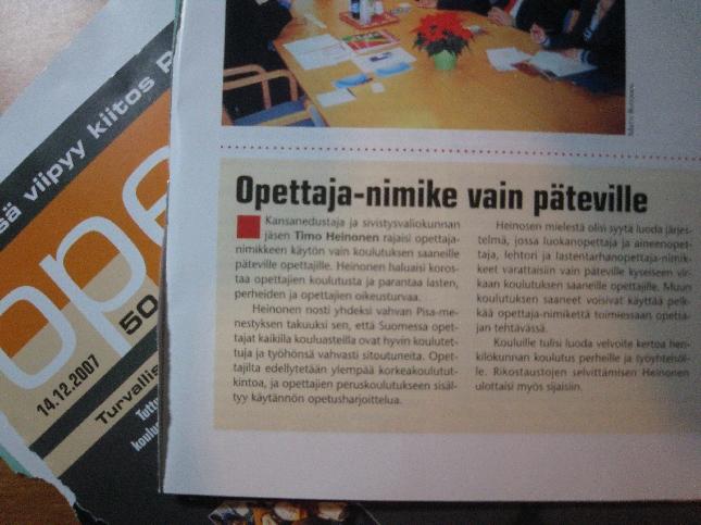Opettaja -lehti uutisoi tänään Lopen Kirkonkylän koulun vihkiäisissä pitämäni juhlapuheen varsin näyttävästi. Palaute Opettaja-nimikkeen suojaamisesta vain päteville opettajille on saanut varsin hyvän vastaanoton.