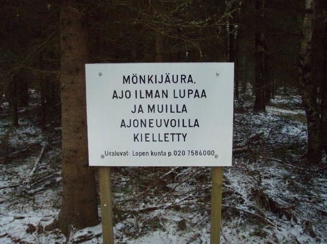 Tänään kiersin myös Lopen Mönkijäuran mistä sain aikalailla palautetta nyt joulunpyhiltä. Tänään ei yhtään konetta ollut liikkeellä ja olikin hiljaista ja rauhallista.